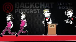 Backchat Podcast: Episode 2 feat. Xerxe & Exileh