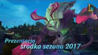 League of Legends | Prezentacja Środka Sezonu