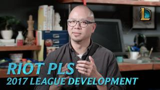 Riot Pls: 2017 Development
