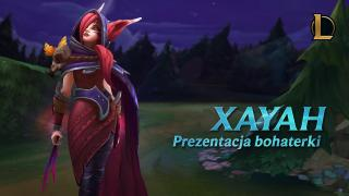 Prezentacja bohatera: Xayah | Rozgrywka — League of Legends
